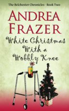 White Christmas with a Wobbly Knee (ebook)