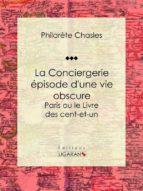 La Conciergerie - épisode d'une vie obscure (ebook)