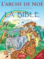 L'arche de Noé et autres histoires de la Bible (ebook)