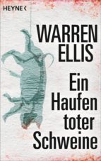 Ein Haufen toter Schweine (ebook)
