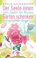 Der Seele einen Garten schenken (ebook)