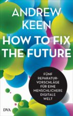 How to fix the future - (ebook)