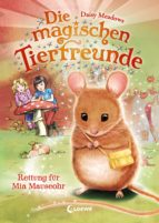 Die magischen Tierfreunde 2 - Rettung für Mia Mauseohr (ebook)