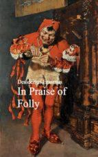 In Praise of Folly (ebook)