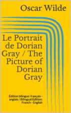 Le Portrait de Dorian Gray / The Picture of Dorian Gray (ebook)