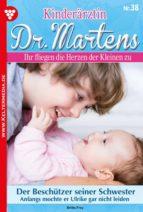KINDERÄRZTIN DR. MARTENS 38 ? ARZTROMAN