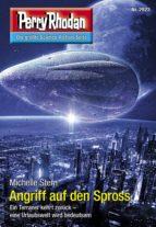 Perry Rhodan 2923: Angriff auf den Spross (ebook)