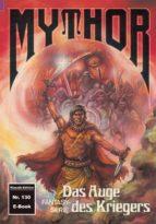 Mythor 130: Das Auge des Kriegers (ebook)