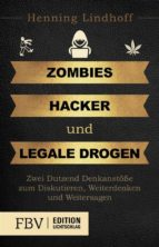 Zombies, Hacker und legale Drogen (ebook)