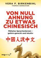 Birkenbihl, Von Null Ahnung zu etwas Chinesisch (ebook)