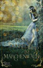 Wenn es dunkel wird im Märchenwald ... 3 (ebook)