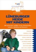 Lüneburger Heide mit Kindern (ebook)
