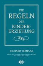 Die Regeln der Kindererziehung (ebook)