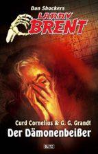Larry Brent - Neue Fälle 12: Der Dämonenbeißer (ebook)