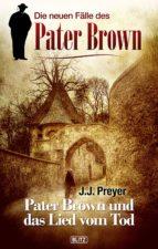 Pater Brown - Neue Fälle 02: Pater Brown und das Lied vom Tod (ebook)