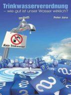 Trinkwasserverordnung - wie gut ist unser Wasser wirklich? (ebook)