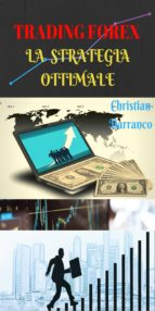 Trading Forex: la strategia ottimale (eBook)