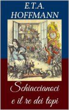 Schiaccianoci e il re dei topi (Libro illustrato) (ebook)