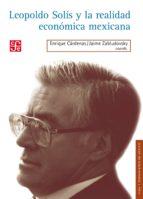 Leopoldo Solís y la realidad Económica (ebook)