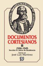 Documentos cortesianos, II (ebook)