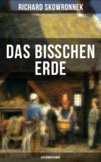 Das bißchen Erde (Ein Heimatroman) (ebook)