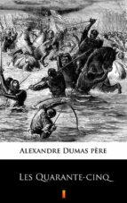 Les Quarante-cinq (ebook)