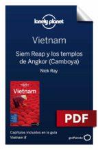 Vietnam 8_9. Siem Reap y los templos de Angkor (Camboya) (ebook)