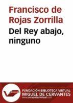 Del Rey abajo, ninguno (ebook)