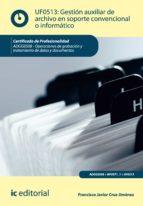 Gestión auxiliar de archivo en soporte convencional o informático. ADGG0508  (ebook)