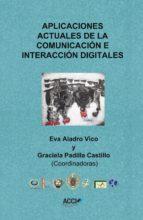 Aplicaciones actuales de la comunicación e interacción digitales