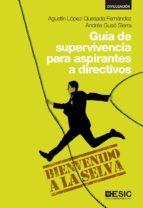 Guía de supervivencia para aspirantes a directivos (ebook)