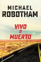 Vivo o muerto (ebook)