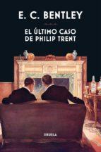 El último caso de Philip Trent (ebook)