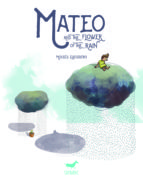 Mateo and the flower of the rain (eBook)