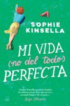 Mi vida (no del todo) perfecta (ebook)