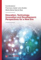 Education, Technology, Innovation and Development: Perspectives for a New Era (eBook)