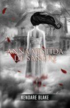 Anna vestida de sangre (Anna vestida de sangre 1) (ebook)