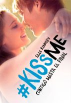 Contigo hasta el final (#KissMe 4) (ebook)