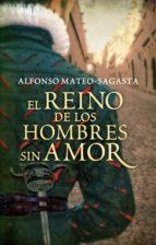 El reino de los hombres sin amor (Isidoro Montemayor 3) (ebook)