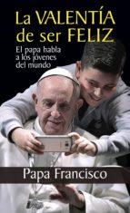 LA VALENTÍA DE SER FELIZ (ebook)