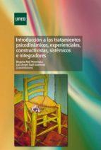 Introducción a los tratamientos psicodinámicos, experienciales, constructivistas, sistémicos e integradores (ebook)