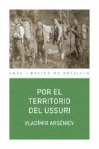 POR EL TERRITORIO DE USSURI