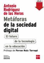 Metáforas de la sociedad digital: El futuro de la tecnología en la educación (eBook-ePub) (ebook)