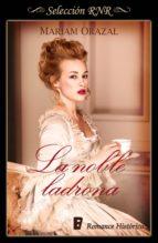 LA NOBLE LADRONA (SERIE CHADWICK 1)