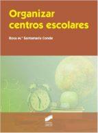 Organizar centros escolares (ebook)