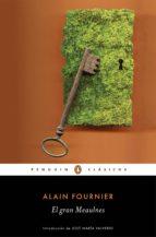 El gran Meaulnes (Los mejores clásicos) (ebook)