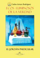 ECOS LUMINOSOS DE LA VERDAD 2 edición