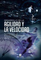 DESARROLLO DE LA AGILIDAD Y LA VELOCIDAD. NSCA