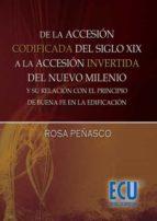 De la accesión codificada del siglo XIX, a la accesión invertida del nuevo milenio y su relación con el principio de buena fe en la edificación