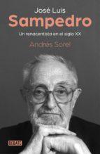 José Luis Sampedro. Un renacentista en el siglo XX (ebook)